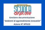 PNSD – Azione 7 – Ambienti di apprendimento innovativi